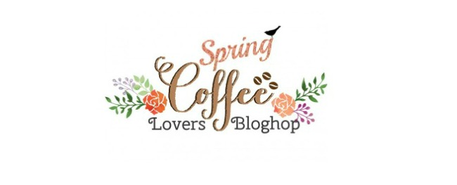 2016 Spring Coffee Lovers Blog Hop